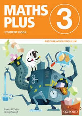 Maths Plus Australian Curriculum Ed Student and Assessment Book 3 by Harry O'Brien