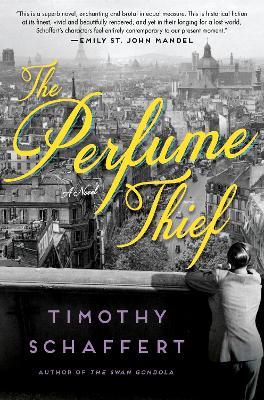 The Perfume Thief: A Novel book