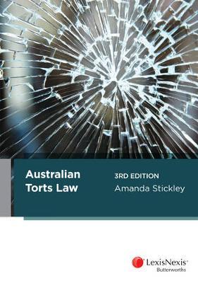 Australian Torts Law by Amanda Stickley
