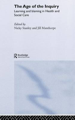 Age of the Inquiry by Jill Manthorpe
