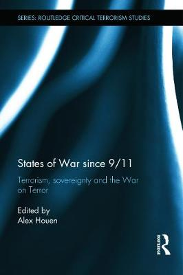 States of War since 9/11 by Alex Houen