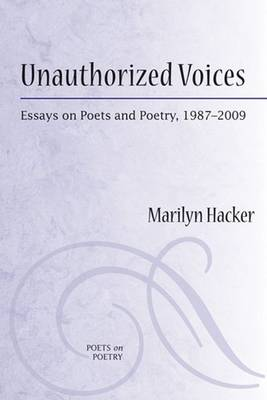 Unauthorized Voices by Marilyn Hacker