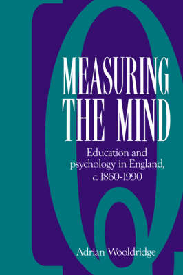 Measuring the Mind by Adrian Wooldridge
