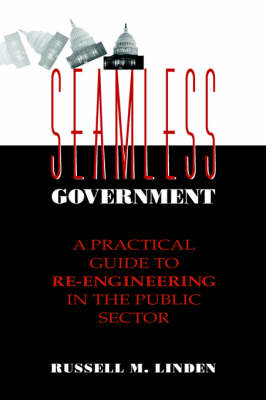 Seamless Government by Russell M. Linden