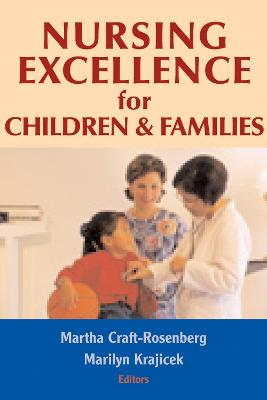 Nursing Excellence for Children and Families book