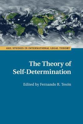 Theory of Self-Determination by Fernando R. Teson