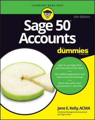 Sage 50 Accounts For Dummies by Jane E. Kelly