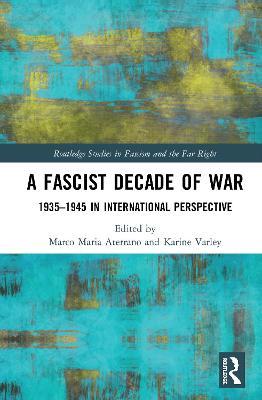 Fascist Decade of War? book