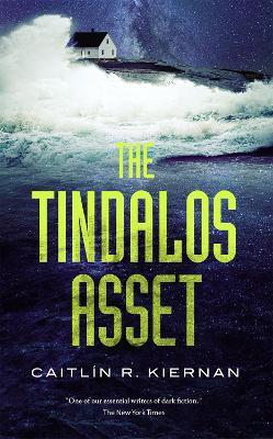 The Tindalos Asset by Caitlin R. Kiernan
