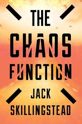 Chaos Function by ,Jack Skillingstead