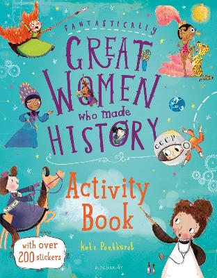 Fantastically Great Women Who Made History Activity Book by Kate Pankhurst
