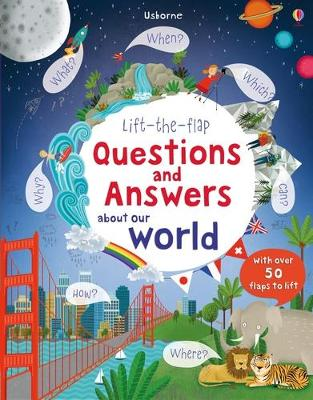 Lift The Flap Questions and Answers about our world book