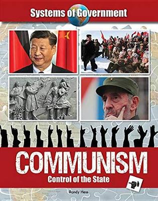 Communism: Control of the State by Randy Hess