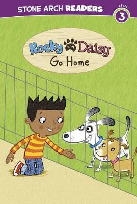 Rocky and Daisy Go Home by Mike Brownlow