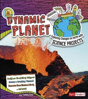 Earth Science: Dynamic Planet by Tammy Enz