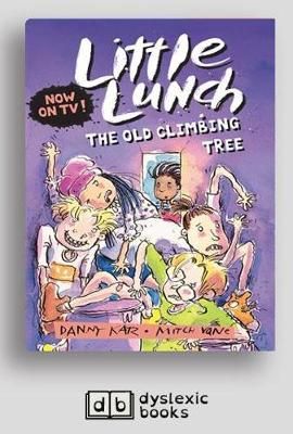 The Old Climbing Tree: Little Lunch series by Danny Katz
