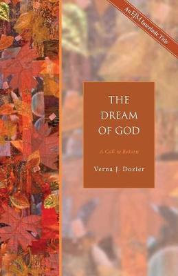 The Dream of God by Verna J. Dozier