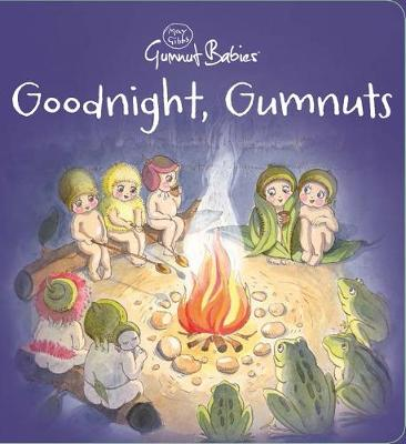 Goodnight, Gumnuts by May Gibbs