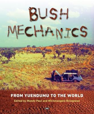 Bush Mechanics by Mandy Paul