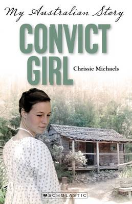 Convict Girl by Chrissie Michaels