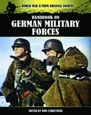 Handbook on German Military Forces by Bob Carruthers