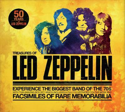 Treasures of Led Zeppelin: Experience the Biggest Band of the 70s by Chris Welch