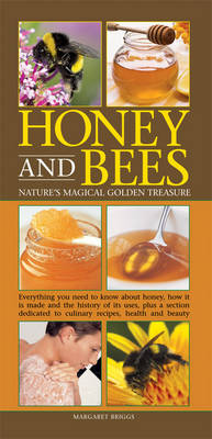 Honey and Bees by Margaret Briggs
