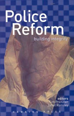 Police Reform by Tim Prenzler