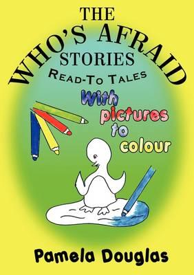 Who's Afraid Stories by Pamela Douglas