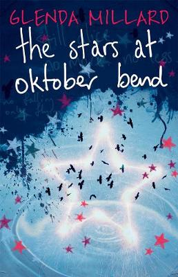 The The Stars at Oktober Bend by Glenda Millard