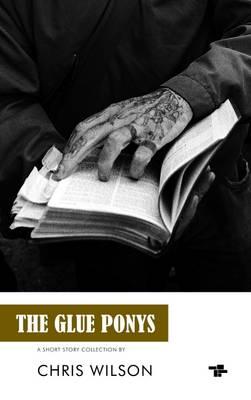 Glue Ponys by Chris Wilson