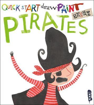 Quick Start: Pirates by Isobel Lundie