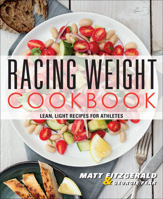 Racing Weight Cookbook by Matt Fitzgerald