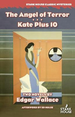 The Angel of Terror / Kate Plus 10 by Edgar Wallace