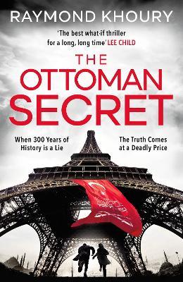 The Ottoman Secret by Raymond Khoury