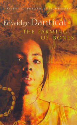 The The Farming of Bones by Edwidge Danticat