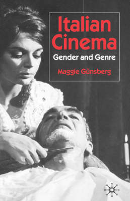 Italian Cinema by Maggie Gunsberg