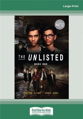 The Unlisted (Book 1): The Unlisted (Book 1) by Justine Flynn and Chris Kunz