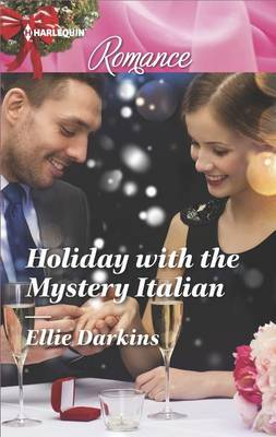 Holiday with the Mystery Italian by Ellie Darkins