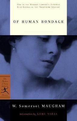 Mod Lib Of Human Bondage by W. Somerset Maugham