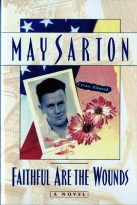Faithful Are the Wounds by May Sarton