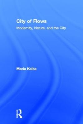 City of Flows by Maria Kaika