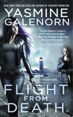 Flight from Death by Yasmine Galenorn