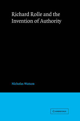 Richard Rolle and the Invention of Authority book