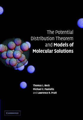 Potential Distribution Theorem and Models of Molecular Solutions by Lawrence R. Pratt