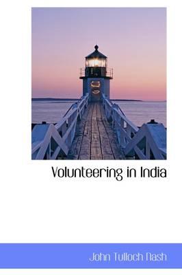 Volunteering in India by John Tulloch Nash