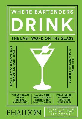 Where Bartenders Drink by Adrienne Stillman
