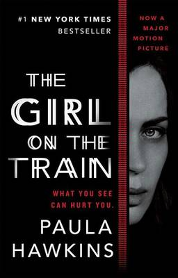 The Girl on the Train (Movie Tie-In) by Paula Hawkins
