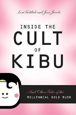 Inside the Cult of Kibu by Jesse Lori Gottlieb