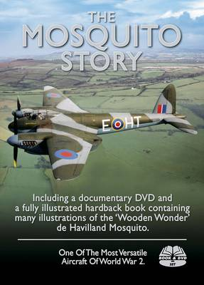 The Mosquito Story by Martin W. Bowman